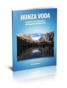 HUNZA VODA - knjiga dr.Iztoka Ostana